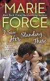 Book Cover Image. Title: I Saw Her Standing There, Author: Marie Force