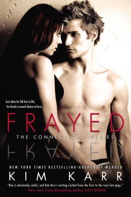 Frayed (Connections Series #4)