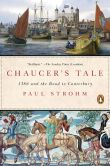 Book Cover Image. Title: Chaucer's Tale:  1386 and the Road to Canterbury, Author: Paul Strohm