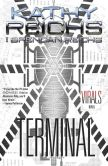 Book Cover Image. Title: Terminal:  A Virals Novel, Author: Kathy Reichs