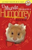 Book Cover Image. Title: El Mundo de Acuerdo a Humphrey, Author: Betty G. Birney