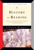 Book Cover Image. Title: A History of Reading, Author: Alberto Manguel