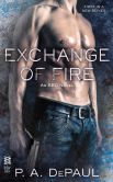 Book Cover Image. Title: Exchange of Fire, Author: P. A. DePaul