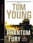 Book Cover Image. Title: Phantom Fury:  A Sand and Fire Novella eSpecial, Author: Tom Young