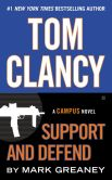 Book Cover Image. Title: Tom Clancy Support and Defend, Author: Mark Greaney