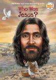 Book Cover Image. Title: Who Was Jesus?, Author: Ellen Morgan