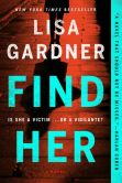 Book Cover Image. Title: Find Her (Detective D. D. Warren Series #8), Author: Lisa Gardner