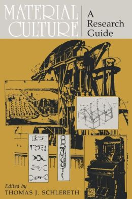 Material Culture: A Research Guide