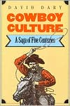 Cowboy Culture: A Saga of Five Centuries