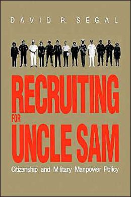Recruiting for Uncle Sam: Citizenship and Military Manpower Policy