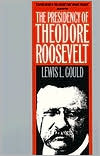 The Presidency of Theodore Roosevelt
