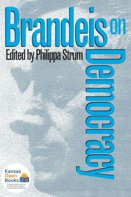 Brandeis on Democracy