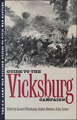 The U. S. Army War College Guide to the Vicksburg Campaign