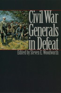 Civil War Generals in Defeat