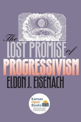 The Lost Promise of Progressivism