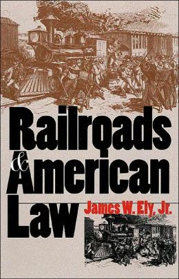 Railroads and American Law