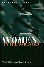 Women in the Barracks: The VMI Case and Equal Rights