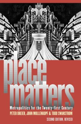 Place Matters: Metropolitics for the 21st Century, Second Edition, Revised