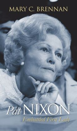 Pat Nixon: Embattled First Lady