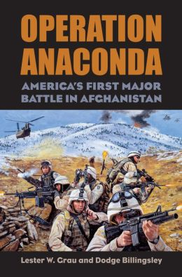 Operation Anaconda: America's First Major Battle in Afghanistan