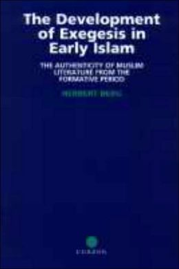 Development Of Exegesis In Early Islam, The