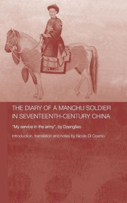 Diary of a Manchu Soldier in Seventeenth-Century China