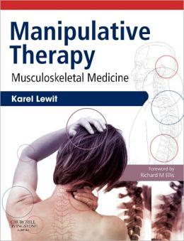 Manipulative Therapy: Musculoskeletal Medicine