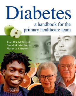 Diabetes: A Handbook for the Primary Healthcare Team