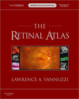 The Retinal Atlas: Expert Consult - Online and Print