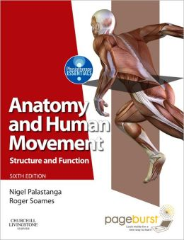 Anatomy and Human Movement: Structure and function with PAGEBURST Access
