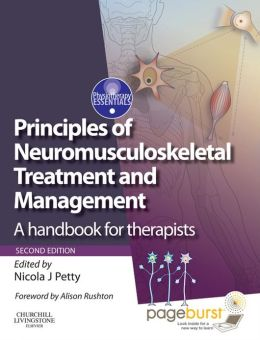 Principles of Neuromusculoskeletal Treatment and Management: A Handbook for Therapists