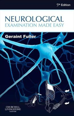 Neurological Examination Made Easy