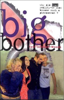 Big Bother: Why Did That Reality TV Show Become Such a Phenomenon?