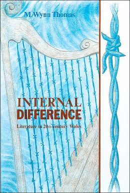 Internal Difference: Literature in 20-th Century Wales