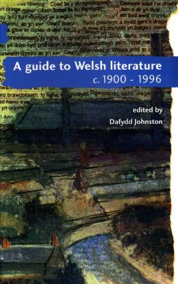 Guide to Welsh Literature: c. 1990 - 1996