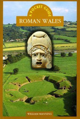 Pocket Guide: Roman Wales
