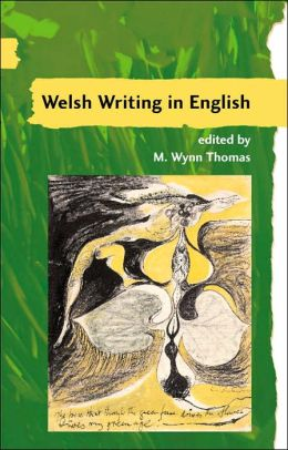 Guide to Welsh Literature: Twentieth Century Welsh Writing in English