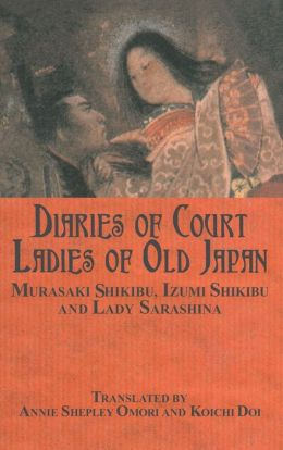Diaries of the Court Ladies of Old Japan