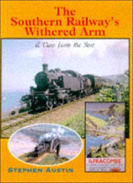Southern Railway's Withered Arm: A View from the Past