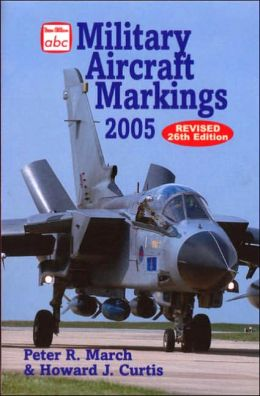 ABC Military Aircraft Markings 2005