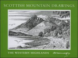 Scottish Mountain Drawings: The Western Highlands