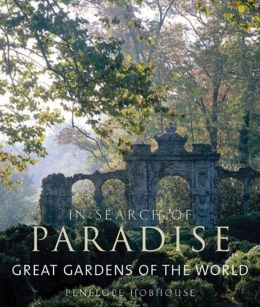 In Search of Paradise: Great Gardens of the World