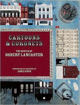 Cartoons and Coronets: The Genius of Osbert Lancaster