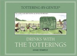 Tottering-by-Gently: Drinks with the Totterings