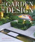 Book Cover Image. Title: Great Garden Design:  Contemporary Inspiration for Outdoor Spaces, Author: Ian Hodgson