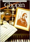 Chopin (The Illustrated Lives of the Great Composers Series)