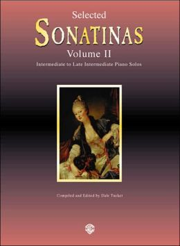 Sonatinas, Vol 2: Intermediate to Late Intermediate Piano Solos