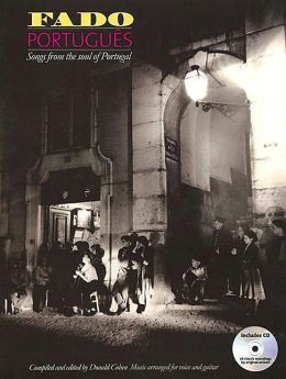 Fado Portugues: Songs From the Soul of Portugal