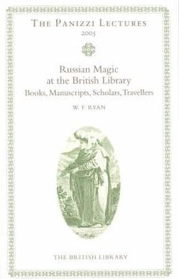 Russian Magic Books In The British Library