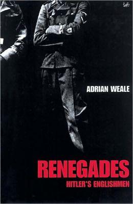 Renegades: Hitler's Englishmen